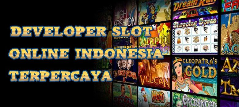 Developer-Slot-Online-Indonesia-Terpercaya